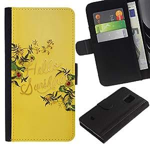 For Samsung Galaxy S5 Mini / Galaxy S5 Mini Duos / SM-G800 !!!NOT S5 REGULAR! ,S-type® Yellow Hello Sunshine Summer Quote - Dibujo PU billetera de cuero Funda Case Caso de la piel de la bolsa protectora