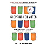 Shopping for Votes: How Politicians Choose Us and We Choose Them