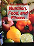 Nutrition, Food, and Fitness Teacher's Resource Guide, Dorothy F. West, 1590705300