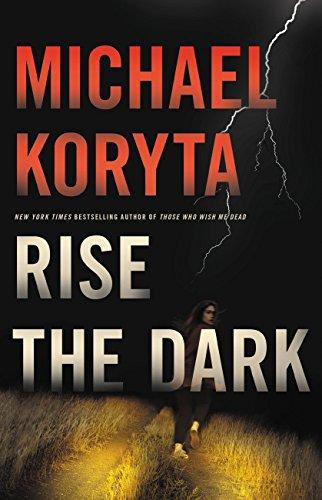 Rise the Dark (Daniel Smith Series)