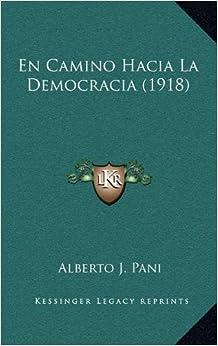 Book En Camino Hacia La Democracia (1918)