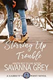 Stirring Up Trouble (Garrett's Point Book 3)