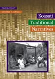 Koasati Traditional Narratives (Studies in the Anthropology of North American Indians)