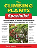 The Climbing Plants Specialist, David Squire, 1845371054