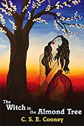 The Witch in the Almond Tree (The Witch's Garden Series Book 1)