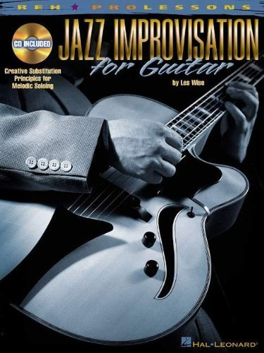 Jazz Improvisation for Guitar [With CD with 35 Demo Tracks] (REH Pro Lessons) by Wise, Les (2001) Paperback pdf