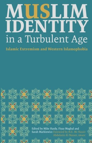 Muslim Identity in a Turbulent Age: Islamic Extremism and Western - Rose Coventry Sarah