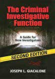 img - for The Criminal Investigative Function - 2nd Edition by Joseph L. Giacalone (2013-01-09) book / textbook / text book