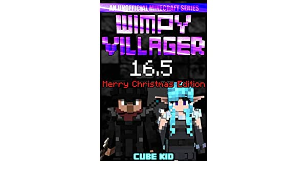 Wimpy Villager 16.5: The Ebook: The Movie: The Game: The ...