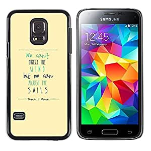 TopCaseStore / la caja del caucho duro de la cubierta de protección de la piel - Wind Sails Quote Motivational Inspiring - Samsung Galaxy S5 Mini, SM-G800, NOT S5 REGULAR!