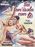 Su Un' Isola Con Te [Italian Edition] by esther williams