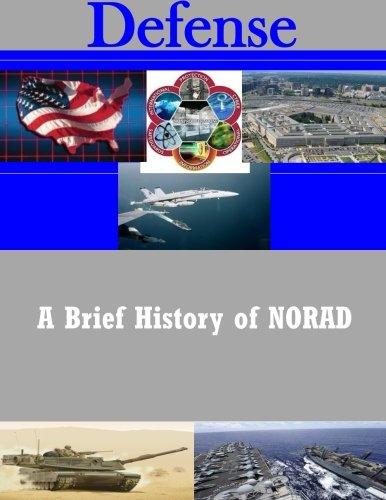 A Brief History Of Norad  Defense