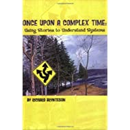 Once Upon A Complex Time: Using Stories to Understand Systems