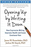 img - for Opening Up by Writing It Down: How Expressive Writing Improves Health and Eases Emotional Pain by James W. Pennebaker (2016-07-20) book / textbook / text book