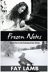 Frozen Notes (Amazing Grace) (Volume 4)