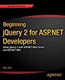 Beginning JQuery 2 for ASP. NET Developers, Bipin Joshi, 1430263040