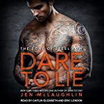 Dare to Lie: Sons of Steel Row Series, Book 3 | Jen McLaughlin
