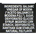 Roland Fig Glaze, 5.07 fl oz 9 Made from fine quality balsamic vinegar from Modena, it is slowly reduced to a nicely balanced thickened sauce Sauce is velvety brown, the sweet and savory flavor has fruity, fig undertones Use as a garnish, for entrees, and to create attractive plate designs