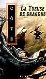 La Tueuse de Dragons par Côté