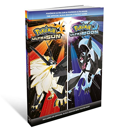 Pokemon Ultra Sun & Pokemon Ultra Moon: The Official Alola Region Strategy Guide (Guide White Pokemon)