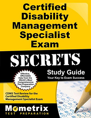 Certified Disability Management Specialist Exam Secrets Study Guide: CDMS Test Review for the Certified Disability Management Specialist Exam