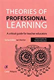 img - for Theories of Professional Learning: A Critical Guide for Teacher Educators (Critical Guides for Teacher Educators) book / textbook / text book