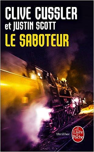 Le saboteur – Cussler Clive (2014)