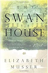 The Swan House (The Swan House Series #1) Paperback