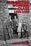 british working class - The British Working Class 1832-1940