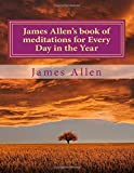 img - for James Allen's book of meditations for Every Day in the Year book / textbook / text book