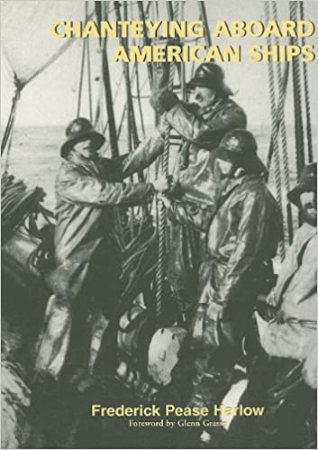 Chanteying Aboard American Ships (Maritime)