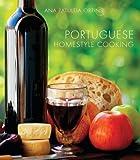 Portuguese Homestyle Cooking, Ana Patuleia Ortins, 1566567262