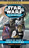 Jedi Eclipse: Star Wars Legends (The New Jedi Order: Agents of Chaos, Book II) (Star Wars: The New Jedi Order - Legends, Band 5)