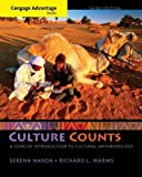 Cengage Advantage Books: Culture Counts: A Concise Introduction to Cultural Anthropology