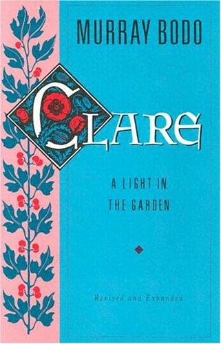 Clare A Light In The Garden Murray Bodo - 5