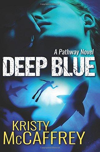 Deep Blue (The Pathway Series) (Volume 1)