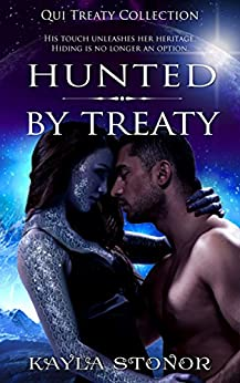 Hunted By Treaty (Alien Shapeshifter Romance) (Qui Treaty Collection Book 4) by [Stonor, Kayla]