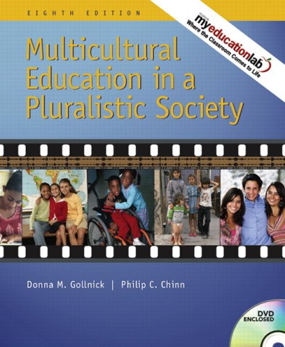 Multicultural Education in a Pluralistic Society  Value Package (includes Exploring Diversity: A Video Case Approach)