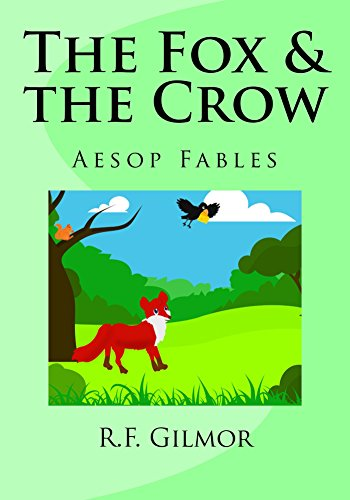 The Fox & the Crow: Aesop Fable