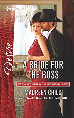 A Bride for the Boss (Texas Cattleman's Club: Lies and Lullabies)