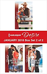 Harlequin Desire January 2018 - Box Set 2 of 2: Taming the Texan\Little Secrets: Unexpectedly Pregnant\Claiming His Secret Heir