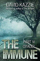 The Immune: Citadel: Part IV