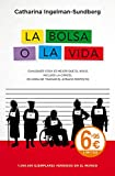 img - for La bolsa o la vida / Your money or your life (Spanish Edition) book / textbook / text book