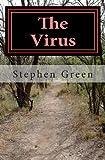 The Virus, Stephen Green, 1442147059
