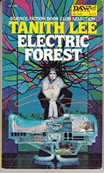 Electric Forest by Tanith Lee science fiction and fantasy book and audiobook reviews