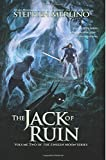 The Jack of Ruin: Volume 2 (The Unseen Moon Series)