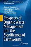 img - for Prospects of Organic Waste Management and the Significance of Earthworms (Applied Environmental Science and Engineering for a Sustainable Future) book / textbook / text book