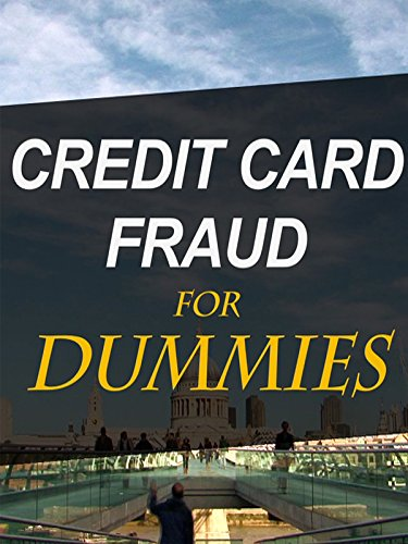 Credit Card Fraud For Dummies