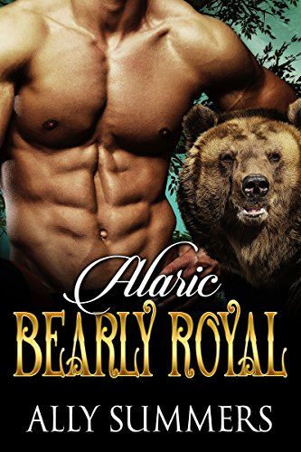 Bearly Royal: Alaric by [Summers, Ally ]