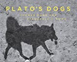 img - for Plato's Dogs book / textbook / text book